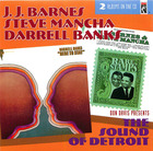 J.J. Barnes, Steve Mancha, Darrell Banks: The Sound of Detroit