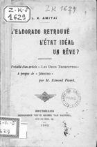 L'Eldorado Retrouvé : L'Etat Idéal un Rêve ? / L. K. Amitaï. Précédé d'un article