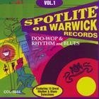 Spotlite On Warwick Records : Vol. 1-Doo Wop & Rhythm & Blue