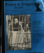 Women & Struggle in Iran: A Publication of the Women's Commission of the Iranian Student Association (ISA-US, supporters of O.I.P.F.G) [Issue No. 3]