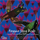 Reggae Songbirds