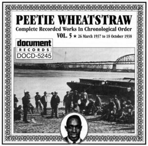Peetie Wheatstraw Vol. 5 1937-1938