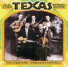 Old-Time Texas String Bands, Volume One: Texas Farewell
