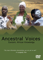 Ancestral Voices, 1, Ancestral Voices: Esoteric African Knowledge