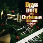 Brass On Ivory: The Christmas Album