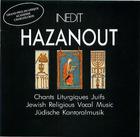 Hazanout: Chants Liturgiques Juifs