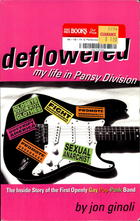 Deflowered: My Life in Pansy Division