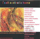 I Call Australia Home: Contemporary Australian Recordings