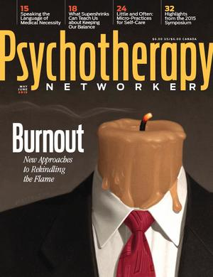 Psychotherapy Networker, Vol. 39, No. 3, May-June 2015