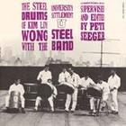 The Steel Drums of Kim Loy Wong
