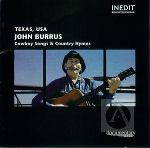 John Burrus: Cowboy Songs & Country Hymns