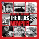 Let Me Tell You About The Blues: Memphis (Part 1)