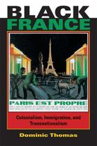 African Expressive Cultures, Black France: Colonialism, Immigration, and Transnationalism