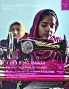 A Helping Hand? Eliminating Child Labor in Bangladesh's Garment Industry