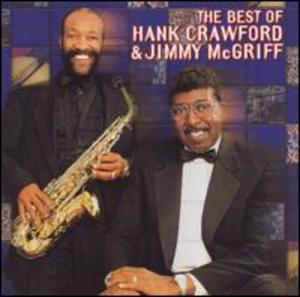 The Best of Hank Crawford and Jimmy McGriff