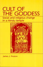 Cult of the Goddess: Social and Religious Change in a Hindu Temple