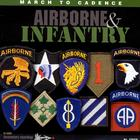 March to Cadence with the U.S. Army Airborne & Infantry