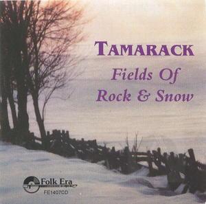 Tamarack: Fields of Rock & Snow