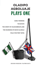 Agboluaje, Plays One: Introduction