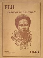 Fiji: Handbook of the Colony, Special Wartime Issue
