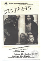Playbill for the premiere of Sistahs by Maxine Bailey and Sharon M. Lewis, directed by Sharon M. Lewis, produced by Sugar 'n Spice Productions at the Poor Alex Theatre, Toronto, ON, Canada, October 20, 1994