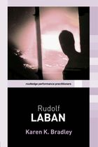 Routledge Performance Practitioners, Rudolf Laban