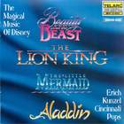 The Magical Music of Disney: Beauty and the Beast / The Lion King / The Little Mermaid / Aladdin