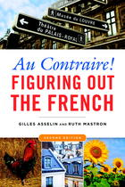 Au Contraire: Figuring Out the French (Second Edition)