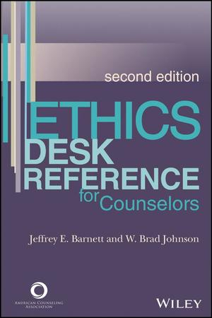 Ethics Desk Reference for Counselors, 2nd Edition