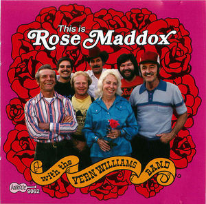 This Is Rose Maddox With The Vern Williams Band
