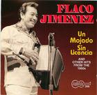 Flaco Jimenez: Un Mojado Sin Licencia