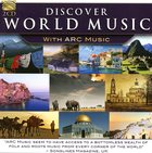 Discover World Music With ARC Music (CD 2)