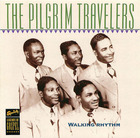 The Pilgrim Travelers: Walking Rhythm