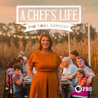 Chef's Life, The Final Harvest