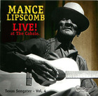 Mance Lipscomb: Live! at The Cabale- Texas Songster Vol.4
