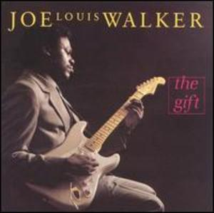 Joe Louis Walker: Gift