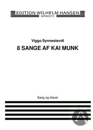 8 Sange af Kai Munk
