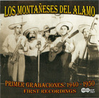 Los Montañeses del Alamo: First Recordings, 1940-1950