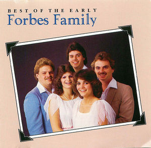 The Best of the Early Forbes Family