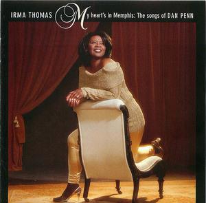 Irma Thomas- My heart's in Memphis: The Songs of Dan Penn