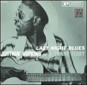 Lightnin' Hopkins with Sonny Terry: Last Night Blues