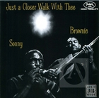 Brownie McGhee & Sonny Terry: Just A Closer Walk With Thee