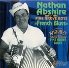 Nathan Abshire and His Pine Grove Boys: French Blues