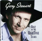 Gary Stewart: The Best Of Hightone Years