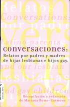 Conversaciones: Relatos de Padres y Madres de Hijas Lesbianas e Hijos Gay