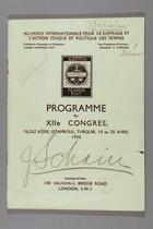 Programme du XIIe Congrès, Istamboul, 18 -25 Avril 1935 (Josephine Schain's copy) par Alliance Internationale Pour le Suffrage et L'Action Civique et Politique des Femmes