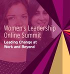 Women's Leadership Online Summit: Leading Change at Work and Beyond, Breaking Down Barriers: Creating a Winning Women's Initiative