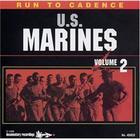 Run to Cadence with the U.S. Marines Vol. 2
