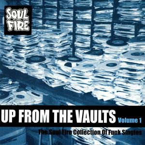 Up From The Vaults Volume 1