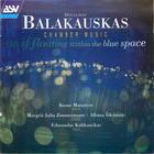 Balakauskas: Chamber Music